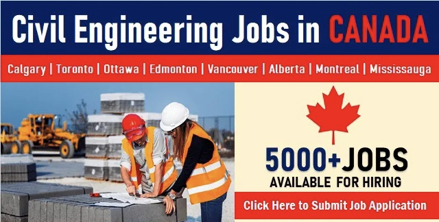 Civil Engineering Jobs in Canada for Immigrants & Freshers